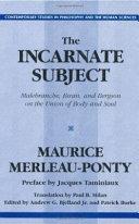 The Incarnate Subject