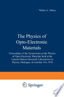 The Physics of Opto Electronic Materials
