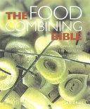 Food Combining Bible