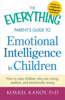 The Everything Parent s Guide to Emotional Intelligence in Children