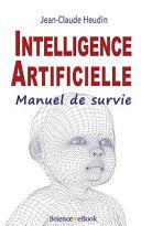 Intelligence Artificielle: Manuel de Survie