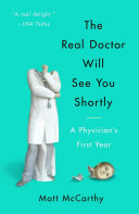 The Real Doctor Will See You Shortly