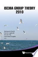 Ischia Group Theory 2010