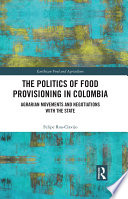 The Politics of Food Provisioning in Colombia