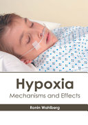 Hypoxia Mechanisms And Effects Book PDF