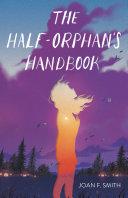 The Half-Orphan's Handbook [Pdf/ePub] eBook