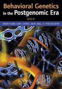 Behavioral Genetics in the Postgenomic Era