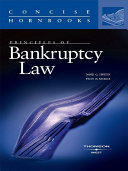 Epstein and Nickles' Principles of Bankruptcy Law (Concise Hornbook ...