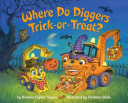 Where Do Diggers Trick Or Treat