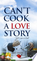 Can t Cook A Love Story Book