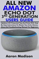 All New Amazon Echo Dot 3rd Generation Users Guide
