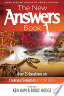 The New Answers Book Volume 1