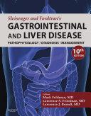 Sleisenger and Fordtran's Gastrointestinal and Liver Disease E-Book