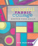 Colorful Fabric Collage