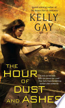 The Hour of Dust and Ashes Book