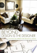 Beyond Design Is the Designer