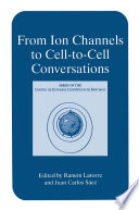 From Ion Channels to Cell-to-Cell Conversations