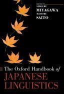 The Oxford Handbook of Japanese Linguistics