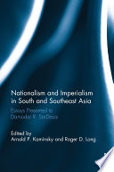 Nationalism and Imperialism in South and Southeast Asia
