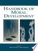 Handbook of Moral Development