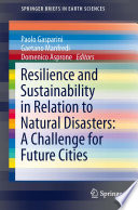 Resilience And Sustainability In Relation To Natural Disasters A Challenge For Future Cities Book PDF