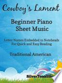 Cowboy's Lament Beginner Piano Sheet Music