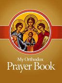 My Orthodox Prayer Book