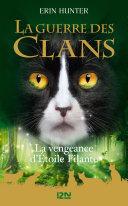 Guerre des Clans HS : La Vengeance d'Étoile filante ebook