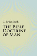 The Bible Doctrine of Man Book PDF