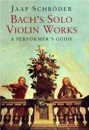 Bach S Solo Violin Works