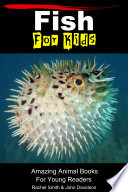 Fish For Kids   Amazing Animal Books For Young Readers