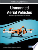 Unmanned Aerial Vehicles  Breakthroughs in Research and Practice