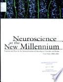 Neuroscience at the New Millenium