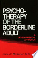 Psychotherapy Of The Borderline Adult