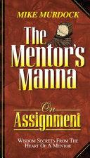The Mentor's Manna on Assignment [Pdf/ePub] eBook
