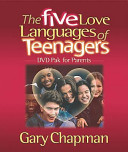 Five Love Languages of Teenagers Dvd Pak for Parents