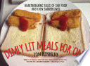 Dimly Lit Meals For One Heartbreaking Tales Of Sad Food And Even Sadder Lives Book PDF