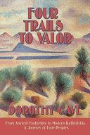 Four Trails to Valor [Pdf/ePub] eBook