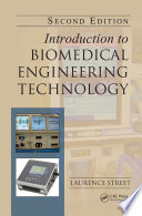 Introduction to Biomedical Engineering Technology  Second Edition