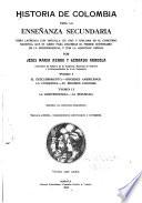 Historia de Colombia para la enseñanza secundaria