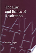 The Law and Ethics of Restitution