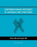 Continuum Damage Mechanics of Materials and Structures Pdf