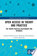 Open Access in Theory and Practice