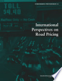 International Perspectives on Road Pricing