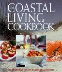 The Coastal Living Cookbook