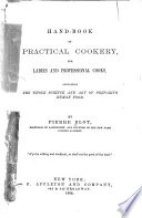 Hand book of Practical Cookery  for Ladies and Professional Cooks Book