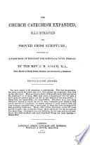 The Church Catechism Expanded Illustrated And Proved From Scripture By The Rev J H Gooch Second Edition Revised With The Text  Book PDF
