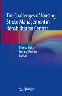 The Challenges of Nursing Stroke Management in Rehabilitation Centres Pdf/ePub eBook