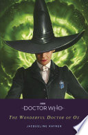 Doctor Who  The Wonderful Doctor of Oz Book PDF