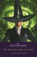Doctor Who: The Wonderful Doctor of Oz Book